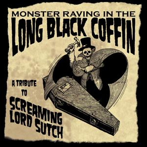 Buy Online Various Artists - Monster Raving In The Long Black Coffin: Tribute To Screaming Lord Sutch
