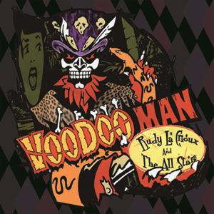 Buy Online Rudy La Crioux & The All Stars - Voodoo Man