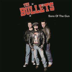 Buy Online The Bullets - Sons Of The Gun CD Album