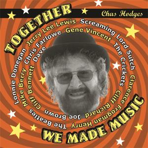 Buy Online Chas Hodges - Together We Made Music