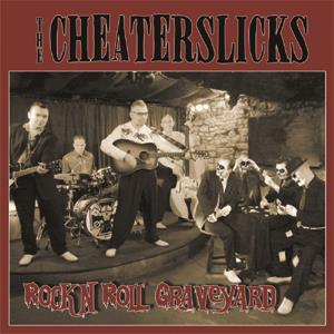 Buy Online The Cheaterslicks - Rock N Roll Graveyard