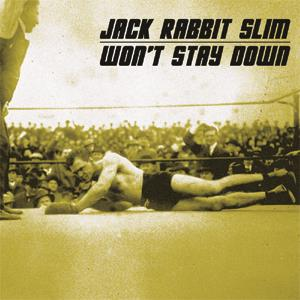 Buy Online Jack Rabbit Slim - Won't Stay Down