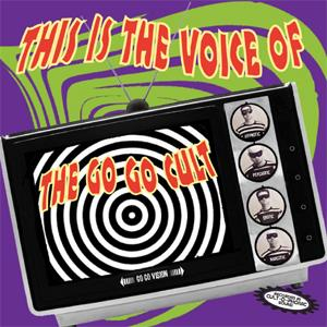 Buy Online The Go Go Cult - This Is The Voice Of...	The Go Go Cult CD Album