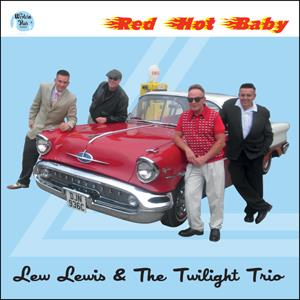 Buy Online Lew Lewis & The Twilight Trio - Red Hot Baby CD Album