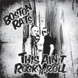 Buy Online The Boston Rats - This Ain't Rock 'N' Roll