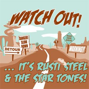 Buy Online Rusti Steel & The Star Tones - Watch Out! It's... Rusti Steel & The Star Tones