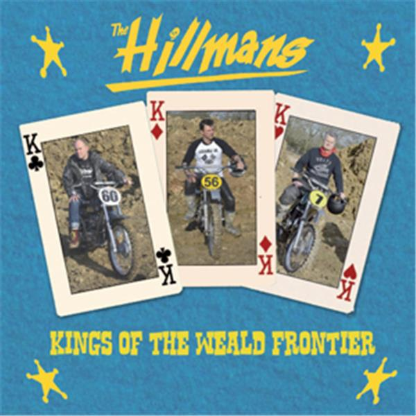 Buy Online The Hillmans - Kings Of The Wealde Frontier CD Album