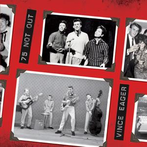 Buy Online Vince Eager & Friends - 75 Not Out!