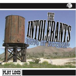 Buy Online The Intolerants - 100% Of Nuthin'