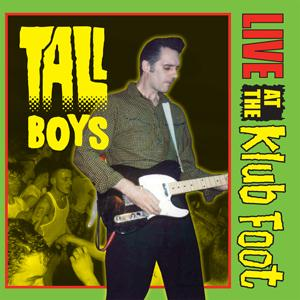 Buy Online The Tall Boys - Live At The Klub Foot