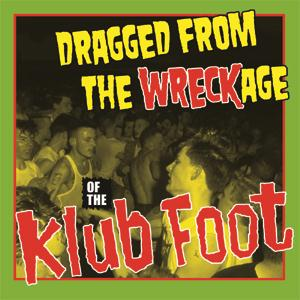Buy Online Various Artists - Dragged From The WRECKage Of The Klub Foot