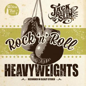 Buy Online Jack Rabbit Slim - Rock N Roll Heavyweights