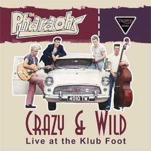 Buy Online The Pharaohs - Crazy & Wild 10-Inch Vinyl Mini Album