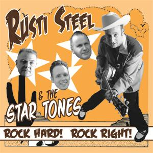 Buy Online Rusti Steel & The Star Tones - Rock Hard, Rock Right! 7-Inch Vinyl EP
