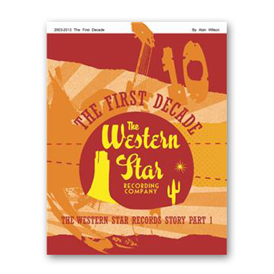 Buy Online Alan Wilson - The Western Star Story Book