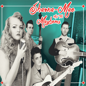 Buy Online Sharna Mae & The Mayhems - Love Drunk CD Album