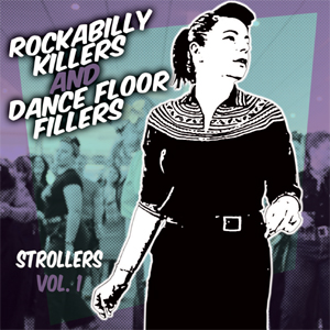 Buy Online Various Artists - Rockabilly Killers & Dancefloor Fillers 'Strollers' Vol.1 CD Album