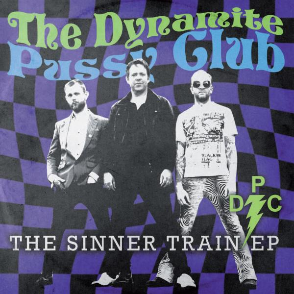 Buy Online The Dynamite Pussy Club - The Sinner Train