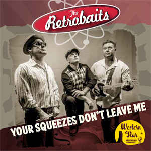 Buy Online The Retrobaits - Your Squeezes Dont Leave Me