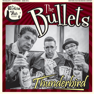 Buy Online The Bullets - Thunderbird