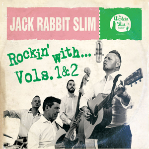 Buy Online Jack Rabbit Slim - Rockin With... Vols 1 & 2