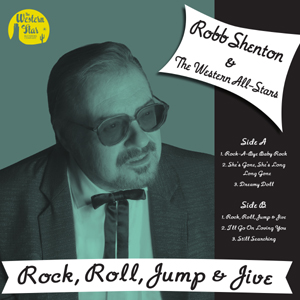 Buy Online Robb Shenton & The Western All-Stars - Rock, Roll, Jump & Jive 10-Inch Mini Album