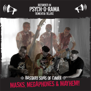 Buy Online Bastard Sons Of Cavan - Masks, Megaphones & Mayhem CD Album