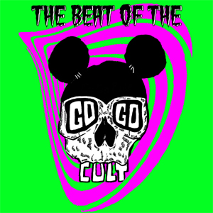Buy Online The Go Go Cult - The Beat Of...