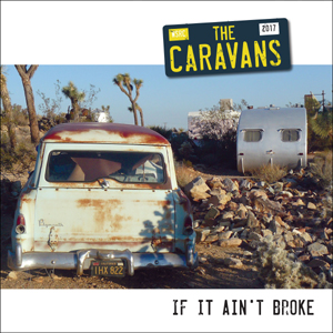 Buy Online The Caravans - If It Aint Broke Coloured