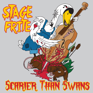 Buy Online Stage Frite - Scarier Than Swans