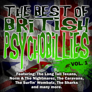 Buy Online Various Artists - The Best Of British Psychobilly Vol. 1