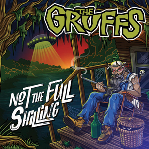 Buy Online The Gruffs - Not The Full Shilling
