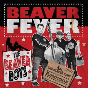 Buy Online The Beaver Boys - Beaver Fever Coloured