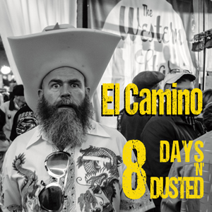 Buy Online El Camino - 8 Days N Dusted