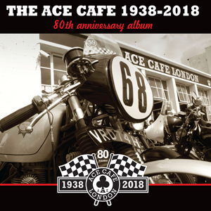 Buy Online Various Artists - Ace Cafe London - 80th Anniversary Double CD Album