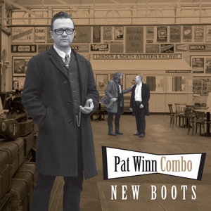Buy Online The Pat Winn Combo - New Boots CD Album
