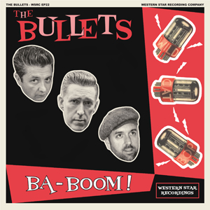 Buy Online The Bullets - Ba-Boom! 7-Inch Vinyl EP