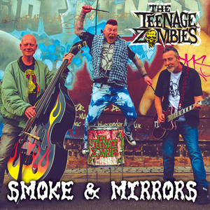 Buy Online The Teenage Zombies - Smoke & Mirrors