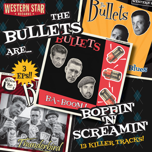 Buy Online The Bullets - Boppin' N Screamin' CD Album