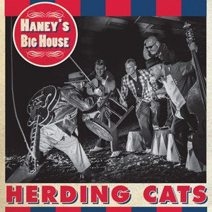 Buy Online Haney's Big House - Herding Cats CD Album