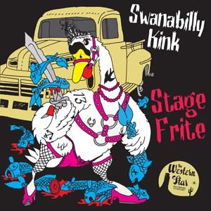 Buy Online Stage Frite - Swanabilly Kink CD Album