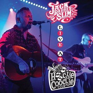 Buy Online Jack Rabbit Slim - Live At The Hoochie Coochie Club