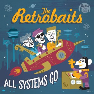 Buy Online The Retrobaits - All Systems Go CD Album