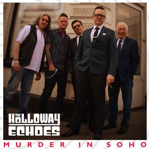 Buy Online The Holloway Echoes - Murder In Soho
