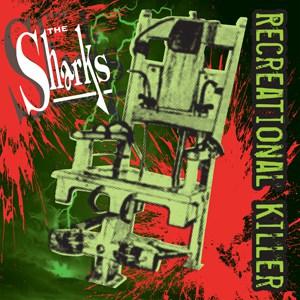 Buy Online The Sharks - Recreational Killer 10-Inch Mini Album (Coloured Vinyl)