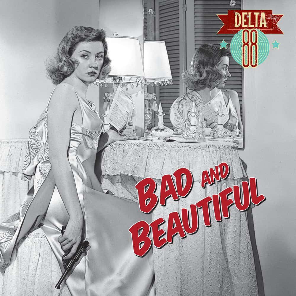 Buy Online Delta 88 - Bad & Beautiful 10-Inch Mini Album (Coloured Vinyl)
