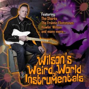 Buy Online Various Artists - Wilson's Weird World Of Instrumentals
