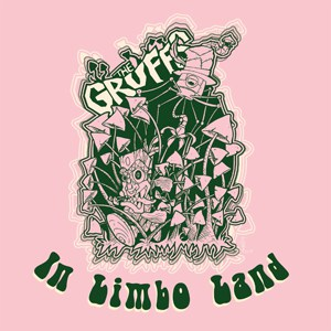 Buy Online The Gruffs - In Limbo Land 10-Inch Mini Album (Coloured Vinyl)