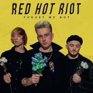 Buy Online Red Hot Riot - Forget Me Not Digipak CD Album
