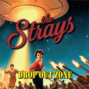 Buy Online The Strays - Drop Out Zone
